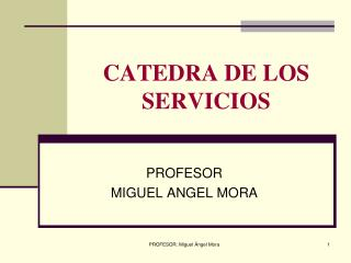 CATEDRA DE LOS SERVICIOS