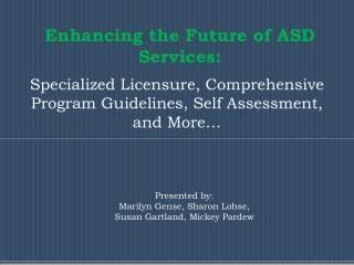 Enhancing the Future of ASD Services: