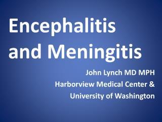 John Lynch MD MPH Harborview Medical Center &  University of Washington