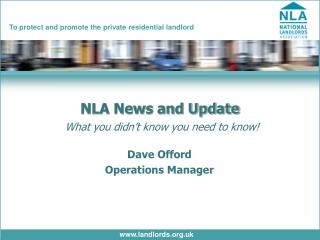 NLA News and Update What you didn�t know you need to know!
