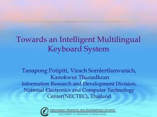 Towards an Intelligent Multilingual Keyboard System