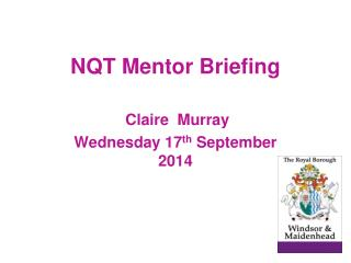 NQT Mentor Briefing