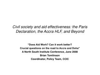 Civil society and aid effectiveness: the Paris Declaration ...