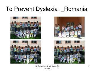 To Prevent Dyslexia  _Romania