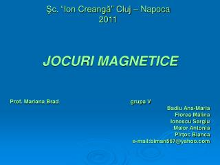 """Şc. """"Ion Creangă"""" Cluj – Napoca 2011"""