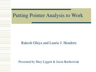 Putting Pointer Analysis to Work