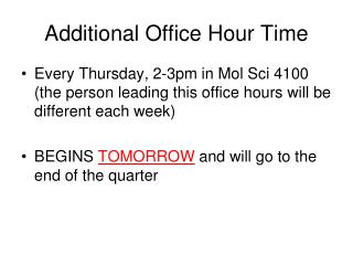 Additional Office Hour Time