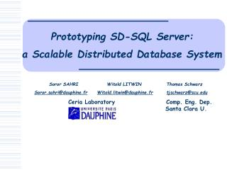 Prototyping SD-SQL Server:  a Scalable Distributed Database System
