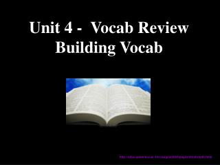 Unit 4 -  Vocab Review Building Vocab