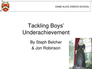 Tackling Boys' Underachievement
