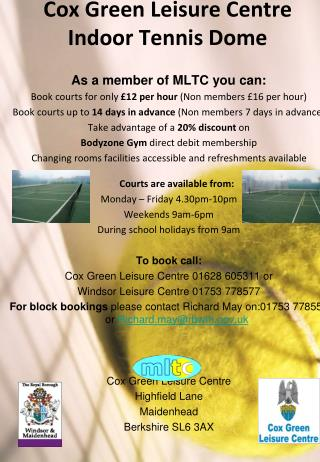 Cox Green Leisure Centre Indoor Tennis Dome