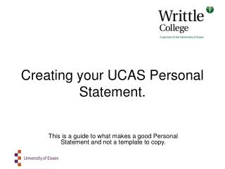 Creating your UCAS Personal Statement.