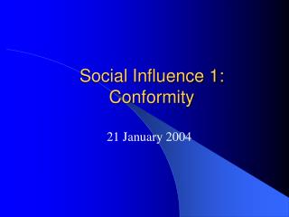 Social Influence 1: Conformity
