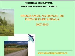 MINISTERUL AGRICULTURII,  PADURILOR SI DEZVOLTARII RURALE