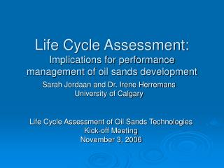 Life Cycle Assessment: Implications for performance management of oil sands development