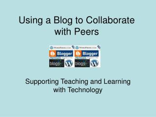 Using a Blog to Collaborate with Peers