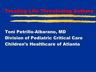 Treating Life Threatening Asthma