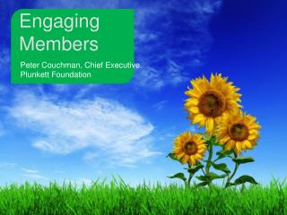 Engaging Members
