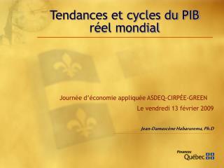 Tendances et cycles du PIB réel mondial