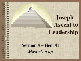 Joseph –  Ascent to  Leadership