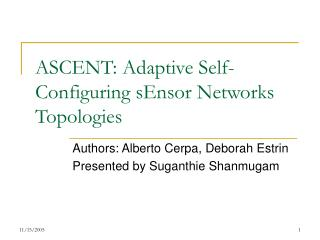 ASCENT: Adaptive Self-Configuring sEnsor Networks Topologies