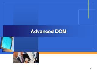 Advanced DOM