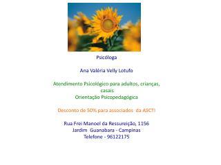 Psicóloga Ana Valéria Velly Lotufo Atendimento Psicológico para adultos, crianças,   casais