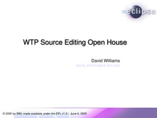 WTP Source Editing Open House