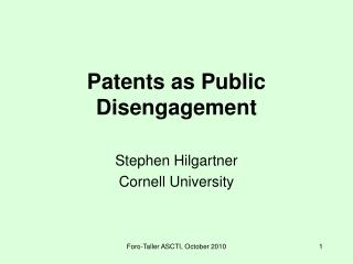 Patents as Public Disengagement