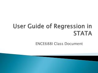 User Guide of Regression in STATA
