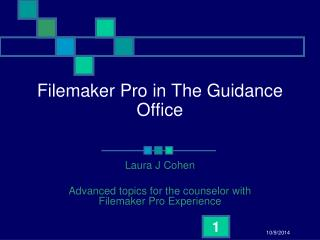 Filemaker Pro in The Guidance Office