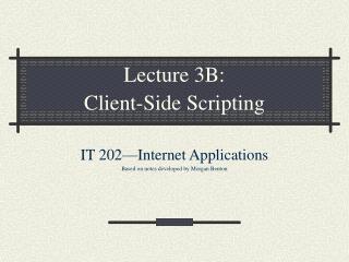 Lecture 3B: Client-Side Scripting
