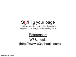 References: W3Schools (w3schools)