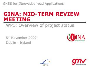 GINA: MID-TERM REVIEW  MEETING