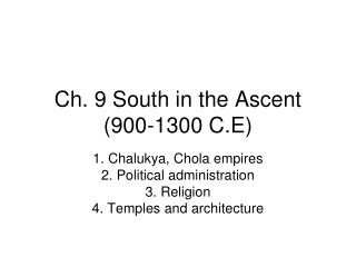 Ch. 9 South in the Ascent (900-1300 C.E)
