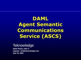 DAML Agent Semantic Communications Service (ASCS)