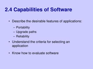 2.4 Capabilities of Software
