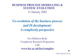 BUSINESS PROCESS MODELLING & SYSTEM  EVOLUTION 11 January 2001