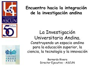 Encuentro hacia la integraci�n de la investigaci�n andina