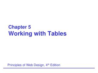 Chapter 5 Working with Tables