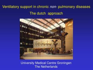 University Medical Centre Groningen The Netherlands