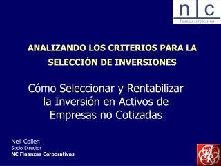 ANALIZANDO LOS CRITERIOS PARA LA SELECCIÓN DE INVERSIONES