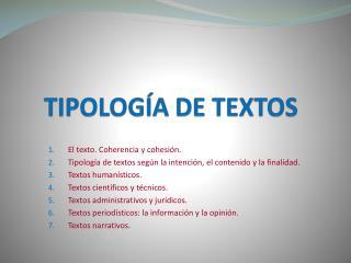 TIPOLOG�A DE TEXTOS