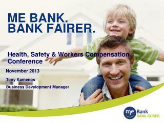ME BANK. BANK FAIRER.