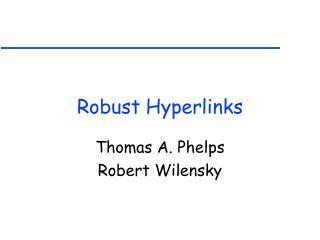 Robust Hyperlinks