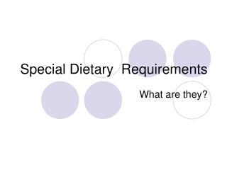 Special Dietary  Requirements