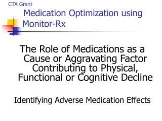 CTA Grant Medication Optimization using           Monitor-Rx