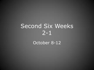 Second Six Weeks 2-1