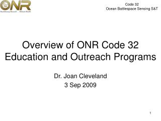 Overview of ONR Code 32 Education and Outreach Programs
