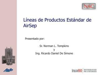 L neas de Productos Est ndar de AirSep